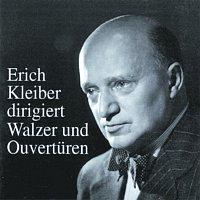 Erich Kleiber dirigiert Walzer und Ouverturen