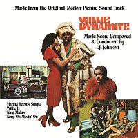 J.J. Johnson – Willie Dynamite [Music From The Original Motion Picture Soundtrack]