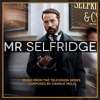 Alastair King, Chamber Orchestra of London – Mr Selfridge (Music from the Television Series)