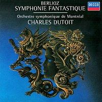 Charles Dutoit, Orchestre Symphonique de Montréal – Berlioz: Symphonie fantastique