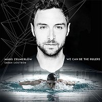 Mans Zelmerlow – We Can Be The Rulers
