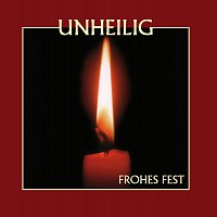 Unheilig – Frohes Fest