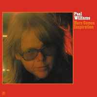 Paul Williams – Here Comes Inspiration