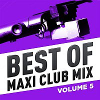 Přední strana obalu CD Best of Maxi Club Mix, Vol. 5 (Remastered)