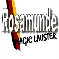 Magic Lauster – Rosamunde