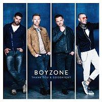 Boyzone – Thank You & Goodnight