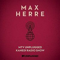 Max Herre – MTV Unplugged Kahedi Radio Show