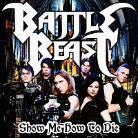 Battle Beast – Show Me How To Die