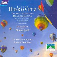 Nicholas Daniel, James Watson, Royal Ballet Sinfonia, Joseph Horovitz – Horovitz: Trumpet Concerto; Oboe Concerto; Jubilee Serenade; Sinfonietta