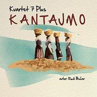 Kvartet 7 Plus – Kantajmo