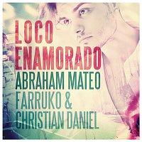 Abraham Mateo, Farruko, Christian Daniel – Loco Enamorado