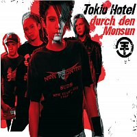 Tokio Hotel – Durch Den Monsun [e-Single]
