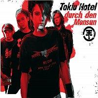 Tokio Hotel – Durch Den Monsun [e-Single]