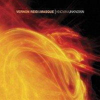 Vernon Reid & Masque – Known Unknown