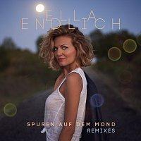 Ella Endlich – Spuren auf dem Mond [Remixes]