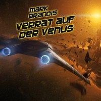 Mark Brandis – 02: Verrat auf der Venus