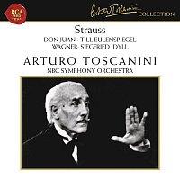 Arturo Toscanini, NBC Symphony Orchestra, Richard Strauss – Strauss: Don Juan, Op. 20, Till Eulenspiegel, Op. 28 & Salome: Tanz der sieben Schleier - Wagner: Siegfried Idyll