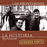 Los Fronterizos – La Historia - 2da Parte