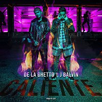 De La Ghetto – Caliente (feat. J Balvin)
