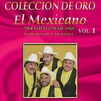 Mexicano – Colección De Oro, Vol. 1: No Bailes De Caballito