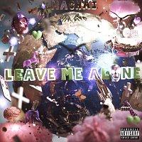 Machai – Leave Me Alone
