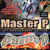 Master P – Ghetto D [10th Anniversary Edition / Deluxe]