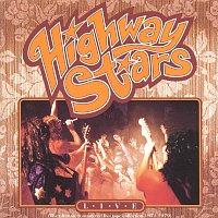 Highway Stars – Live