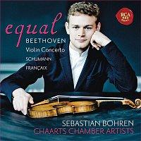 Sebastian Bohren, Jean Francaix, Wolfgang Amadeus Mozart – Equal - Beethoven: Violin Concerto, Op. 61 - Schumann: Fantasia, Op. 131 - Francaix: Nonetto