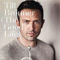 Till Bronner, Anthony Wilson, Larry Goldings, John Clayton, Jeff Hamilton – The Good Life