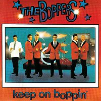 The Boppers – Keep on Boppin'