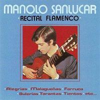 Manolo Sanlúcar – Recital Flamenco (Remasterizado 2016)