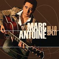Marc Antoine – Hi-Lo Split