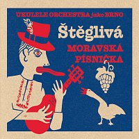 Štěglivá moravská písnička