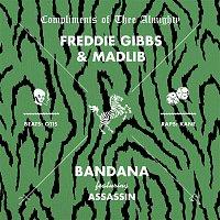 Freddie Gibbs & Madlib, Assassin – Bandana