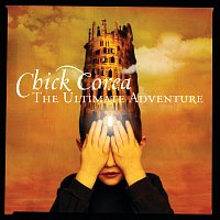 Chick Corea – The Ultimate Adventure