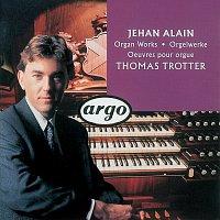 Thomas Trotter – Jehan Alain: Organ Works