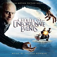 Thomas Newman – Lemony Snicket's: A Series of Unfortunate Events (Music from the Motion Picture)