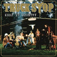 Truck Stop – Keep It Country