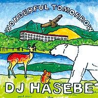 DJ Hasebe – Wonderful Tomorrow
