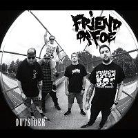 Friend Or Foe – Outsider