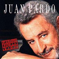 Juan Pardo – Pasión Por la Vida (Remastered)