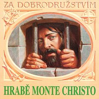 Dumas: Hrabě Monte Christo