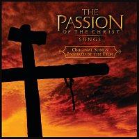 Různí interpreti – The Passion Of The Christ: Songs