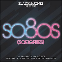 Různí interpreti – so80s (So Eighties) -  Pres. By Blank & Jones