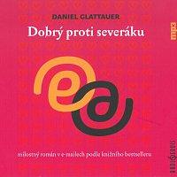 Různí interpreti – Glattauer: Dobrý proti severáku (MP3-CD)