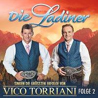 Die Ladiner – Die Ladiner singen die größten Erfolge von Vico Torriani - Folge 2