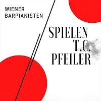 Wiener Barpianisten, Peter Galsai, Frantisek Drafi, Reinhard Wallner – Wiener Barpianisten spielen T.C. Pfeiler