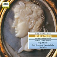 Irmgard Seefried, Dietrich Fischer-Dieskau, Wolfgang Meyer, Karl Bohm – Handel: Julius Caesar
