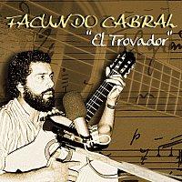 Facundo Cabral – El Trovador