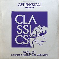 DJ T. – Get Physical Presents: Classics!, Vol. 1 - Compiled & Mixed by Lutz Markwirth